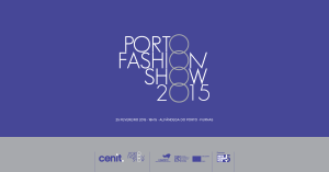 Porto Fashion Show 2015 Credits: Porto Fashion Week